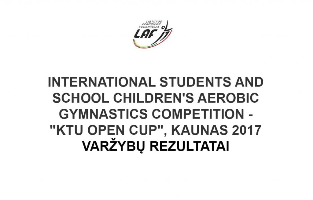 """KTU Open Cup"", Kaunas 2017 Rezultatai"